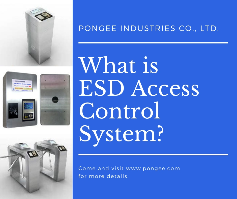 Pongee ESD Access Control System